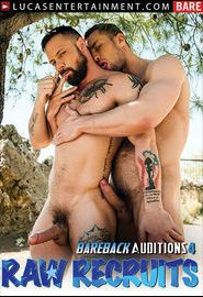 Bareback Auditions 4: Raw Recruits