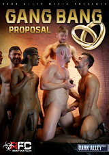 Gang Bang Proposal