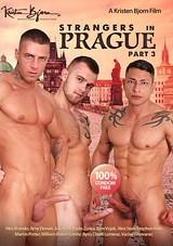 Strangers in Prague Part 3