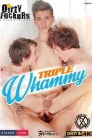 Triple Whammy