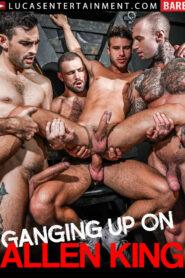 Ganging Up On Allen King
